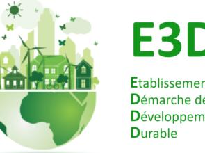 Labellisation E3D (Etablissement en Démarche de Développement Durable)